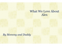 What I Love About Alex