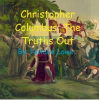Christopher Coloumbus: The complete truth