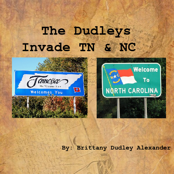 The Dudleys Invade TN & NC
