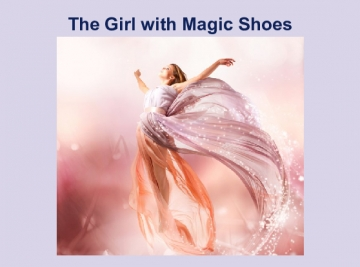 The Girl with Magic Shoes