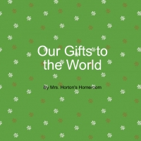 Our Gifts to the World