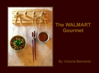 The Walmart Gourmet