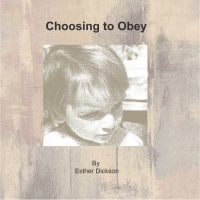 Choosing to Obey
