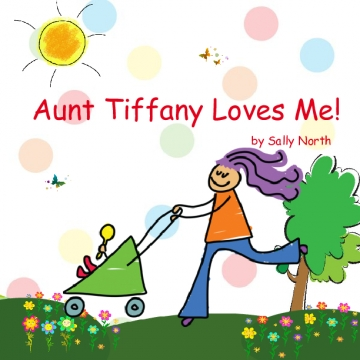Aunt Tiffany Loves Me!