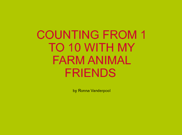 Counting From 1 to 10 With My Farm Animal Friends