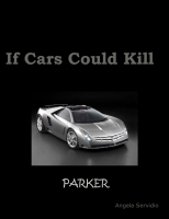 If cars could kill