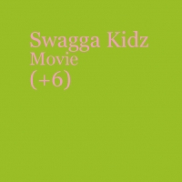 Swagga Kidz Movie