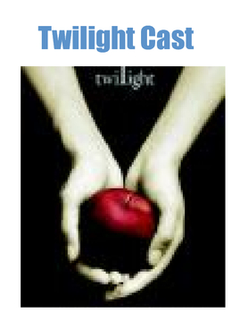 Twilight movie cast