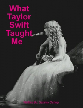 What Taylor Swift Taught Me