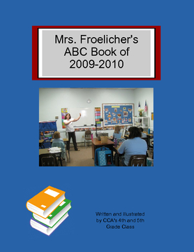 Mrs. Froelicher's ABC Book of 2009-2010