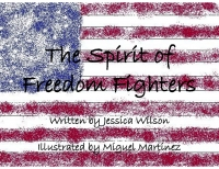The Spirit of Freedom Fighters