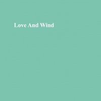 Love and Wind