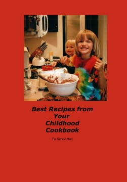 Best Recipes from Your Childhood Cookbook