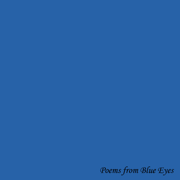 Poems from Blue Eyes