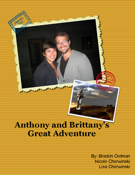 Anthony and Brittany's Great Adventures
