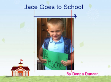 Jace Goes to School