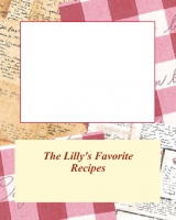 The Lilly's Favorite Recipes