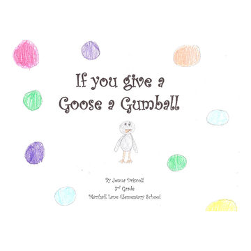 If You Give a Goose a Gum Ball