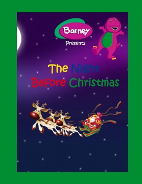 Barney Presents: The Night Before Christmas