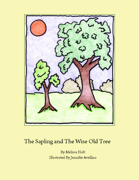 The Sapling and The Wise Old Tree