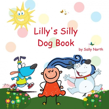Lilly's Silly Dog Book