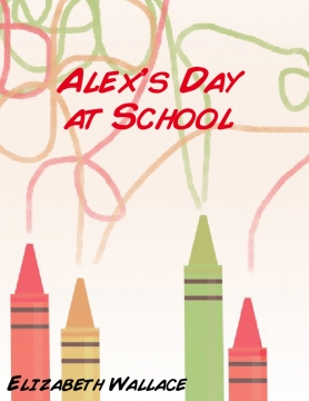 Alex's Day at School