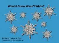 What if Snow Wasn't White?