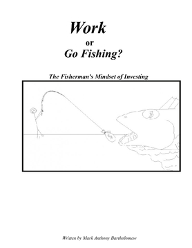 Work or go Fishing?