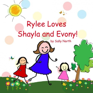 Rylee Loves Shayla and, Evony!