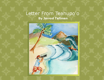 A Letter From Teahupo'o