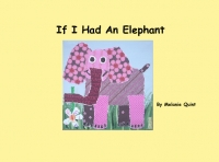 If I Had An Elephant