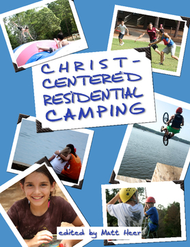 Christ-Centered Residential Camping