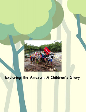 Exploring the Amazon: A Children's Story