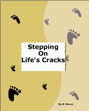 Stepping on Life's Cracks