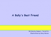 A Bully's Best Friend