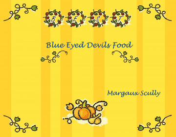 Blue Eyed Devils Food