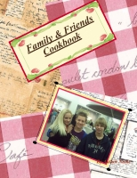 Family & Friends Cook Book