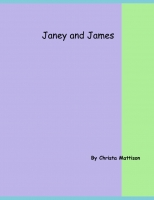 Janey and James