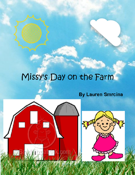 Missy's Day on the Farm