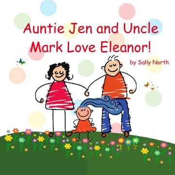 Auntie Jen and Uncle Mark Love Eleanor