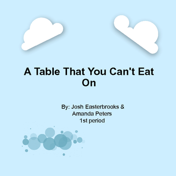 A Table That You Can't Eat On