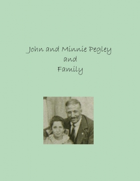 The Family of John and Minnie Pegley