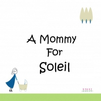 Soleil gets a Mommmy