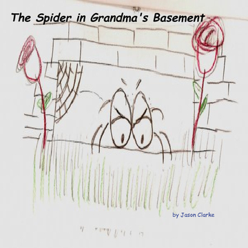 The Spider in Grandma's Basement