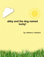 abby and the dog named lucky!