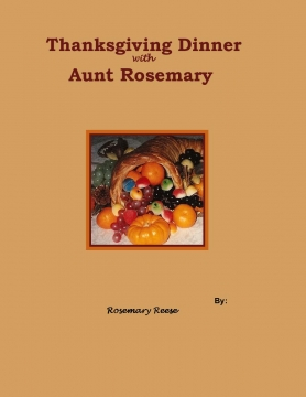 Thanksgiving with Aunt Rosemary