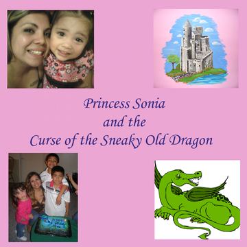 Princess Sonia and the Curse of the Sneaky Old Dragon
