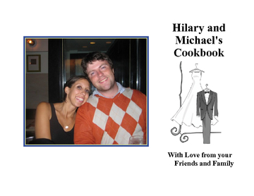 Hilary & Mike's Cookbook of LOVE!