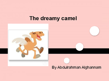 The dreamy camel