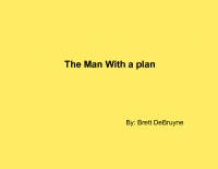 The man with a plan